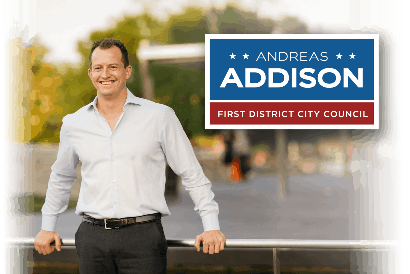 Andreas Addison for 1st District City Council, Richmond, VA